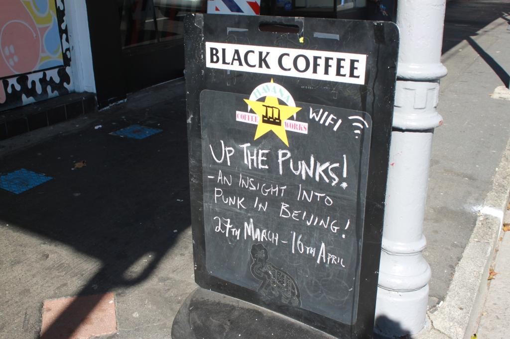 Black Coffee. Open till 3pm.